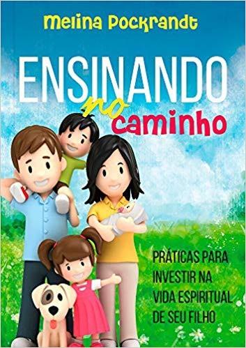 ENSINANDO NO CAMINHO - MELINA POCKRANDT