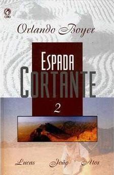 ESPADA CORTANTE VOL 2 - ORLANDO BOYER