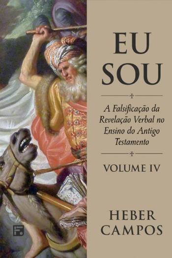 EU SOU DOUTRINA DA REVELACAO VERBAL IV - HEBER CAMPOS