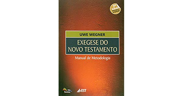 EXEGESE DO NT MANUAL DE METODOLOGIA - UWE WEGNER