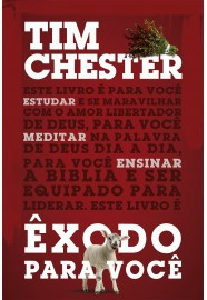EXODO PARA VOCE - TIM CHESTER