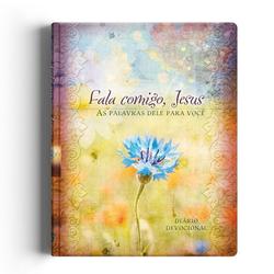 FALA COMIGO JESUS DIARIO CP DURA - DEVOCIONAL