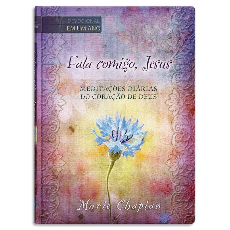 FALA COMIGO JESUS MEDITACOES DIARIAS CP DURA - MARIE CHAPLAN