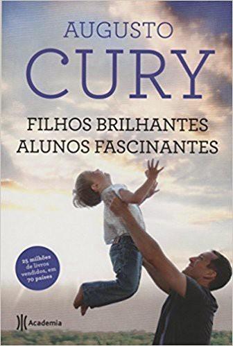FILHOS BRILHANTES ALUNOS FASCINANTES- AUGUSTO CURY