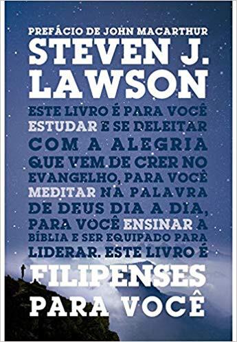 FILIPENSES PARA VOCE - STEVEN J LAWSON