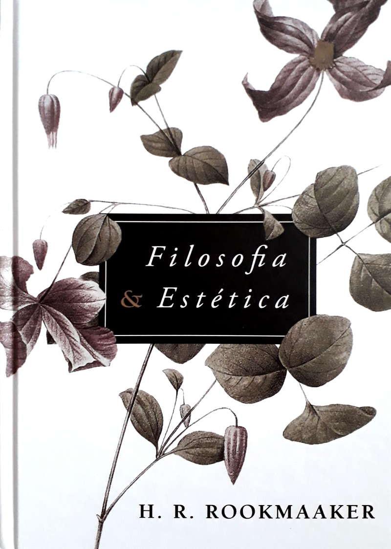 FILOSOFIA E ESTETICA - H R ROOKMAAKER
