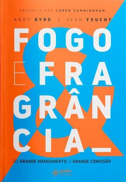 FOGO E FRAGRANCIA - ANDY BYRD
