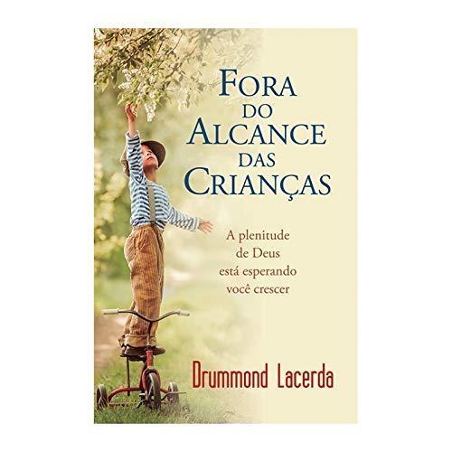 FORA DO ALCANCE DAS CRIANCAS - DRUMMOND LACERDA
