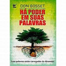 HA PODER EM SUAS PALAVRAS ED BOLSO - DON GOSSETT