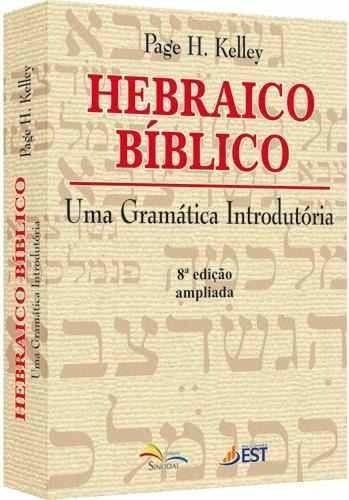 HEBRAICO BIBLICO UMA GRAMATICA - PAGE H KELLEY
