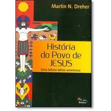 HISTORIA DO POVO DE JESUS - MARTIN N DREHER