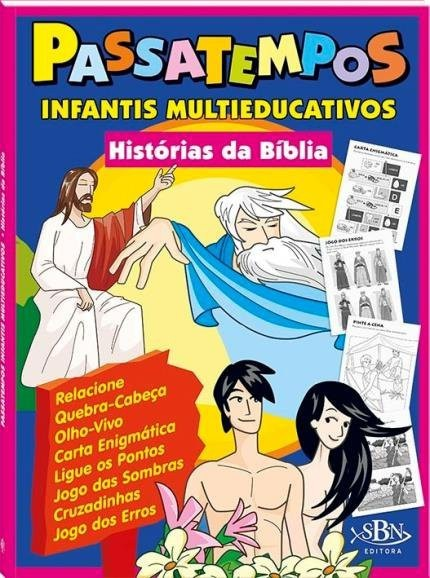 HISTORIAS DA BIBLIA PASSATEMPOS INFANTIS MULTIEDUCATIVOS - TODOLIVRO