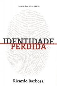 IDENTIDADE PERDIDA -  RICARDO BARBOSA DE SOUZA