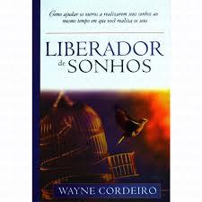 LIBERADOR DE SONHOS - WAYNE CORDEIRO