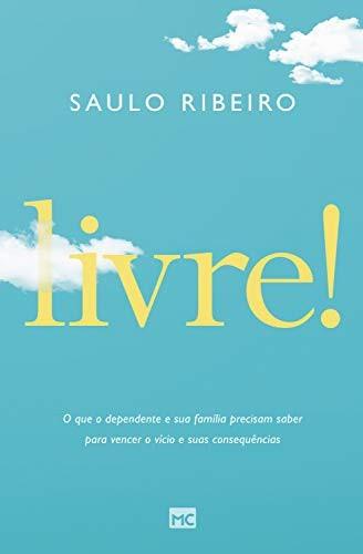 LIVRE O QUE O DEPENDENTE E SUA FAMILIA - SAULO RIBEIRO