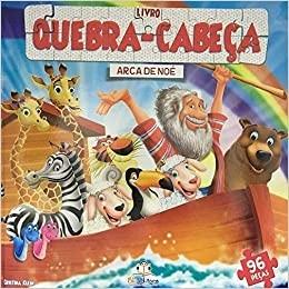LIVRO C/ QUEBRA CABECA GIGANTE  - A ARCA DE NOE