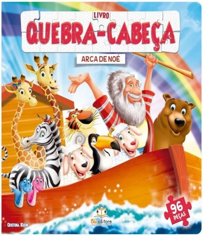 LIVRO QUEBRA CABECA GRANDE A ARCA DE NOE - EDITORA BLU