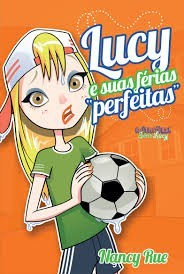 LUCY E SUAS FERIAS PERFEITAS - NANCY RUE