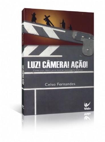 LUZ CAMERA ACAO - CELSO FERNANDES