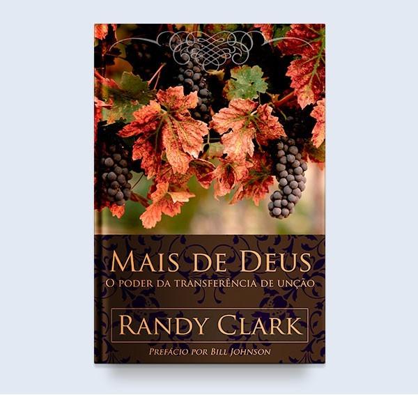 MAIS DE DEUS O PODER - RANDY CLARK