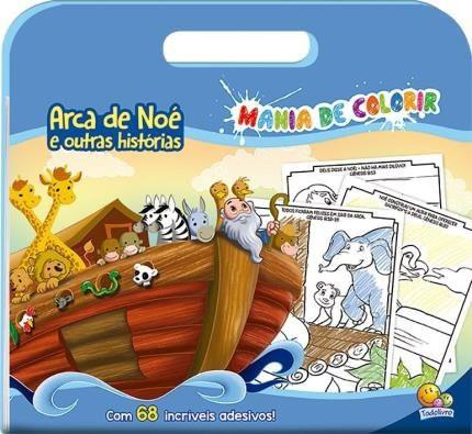MANIA DE COLORIR - ARCA DE NOE E OUTRAS HISTORIAS