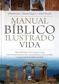 MANUAL BIBLICO ILUSTRADO VIDA - J DANIEL HAYS E J SCOT DUVALL