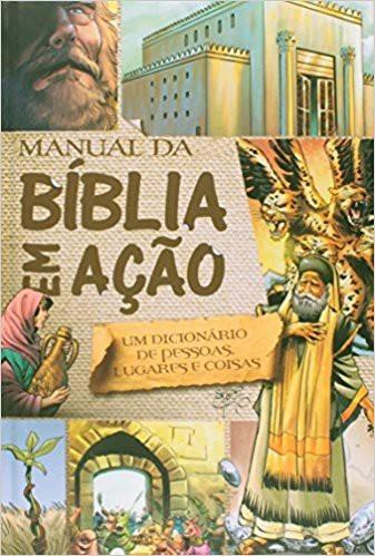 MANUAL DA BIBLIA EM ACAO - SERGIO CARIELLO