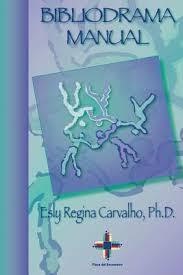 MANUAL DE BIBLIODRAMA - ESLY REGINA CARVALHO
