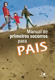 MANUAL DE PRIMEIROS SOCORROS PARA PAIS