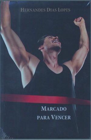 MARCADO PARA VENCER - HERNANDES DIAS LOPES
