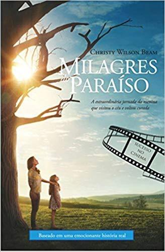 MILAGRES DO PARAISO - CHRISTY WILSON BEAM