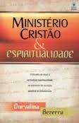 MINISTERIO CRISTAO E ESPIRITUALIDADE - DURVALINA BEZERRA