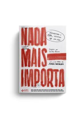 NADA MAIS IMPORTA - JUNIA HAY ASHI