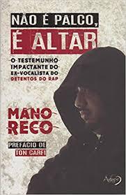 NAO E PALCO E ALTAR - MANO RECO