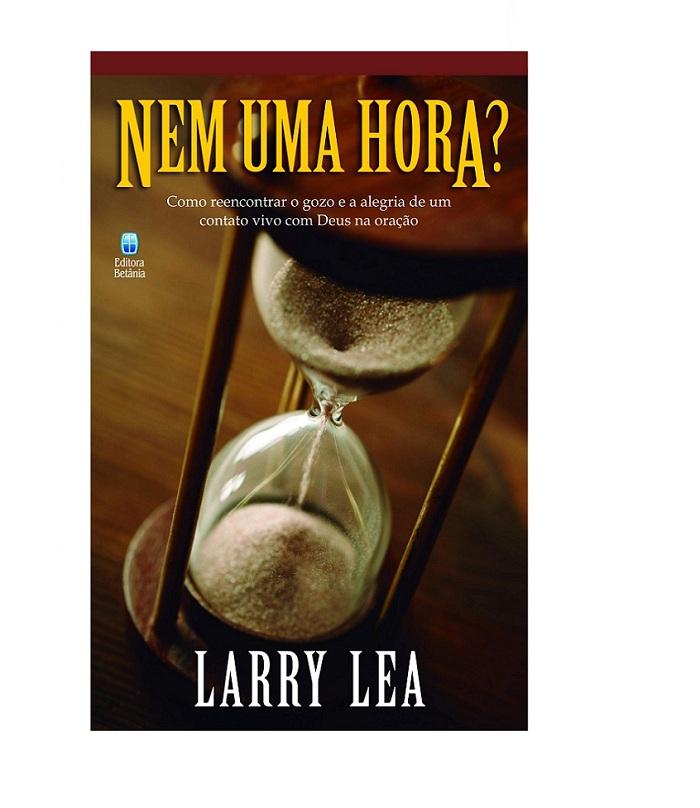 NEM UMA HORA - LARRY LEA