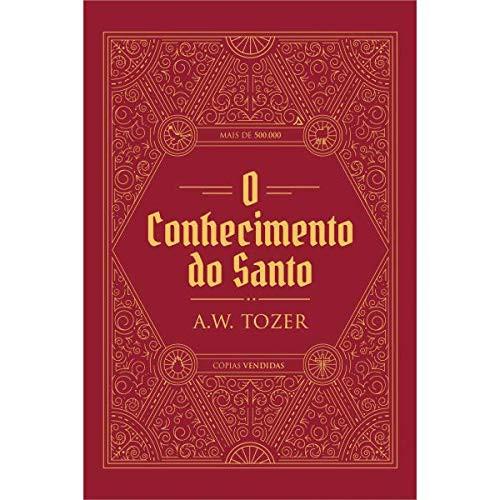O CONHECIMENTO DO SANTO - A W TOZER