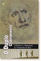 O DUPLO CHAMAMENTO - CHRISTIAN CHEN
