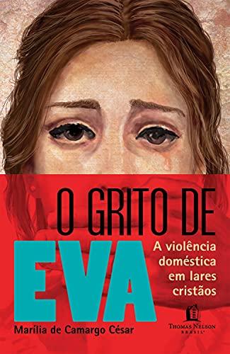 O GRITO DE EVA - MARILIA DE CAMARGO CESAR