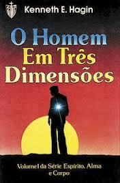 O HOMEM EM TRES DIMENSOES - KENNETH E HAGIN