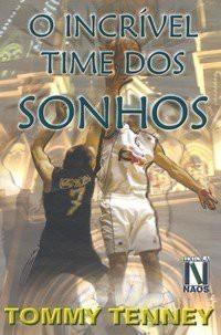 O INCRIVEL TIME DOS SONHOS - TOMMY TENNEY