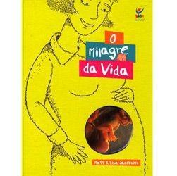 O MILAGRE DA VIDA - MATT E LISA JACOBSON