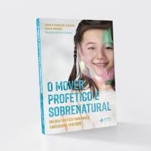 O MOVER PROFETICO E SOBRENATURAL - LUCAS E JACKELINE HAYASHI