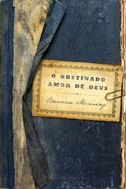 O OBSTINADO AMOR DE DEUS - BRENNAN MANNING