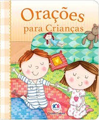 ORACOES PARA CRIANCAS - CIRANDA CULTURAL