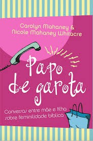 PAPO DE GAROTA - CAROLYN MAHANEY