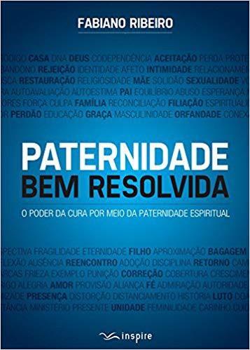 PATERNIDADE BEM RESOLVIDA - FABIANO RIBEIRO