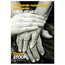 PERDOANDO NOSSOS PAIS - DAVID STOOP
