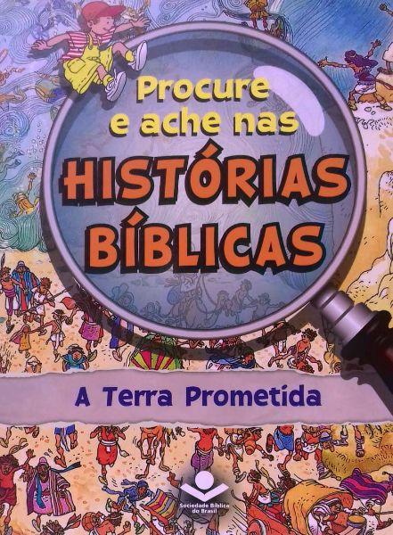 PROCURE E ACHE NAS HISTORIAS BIBLICAS - A TERRA PROMETIDA