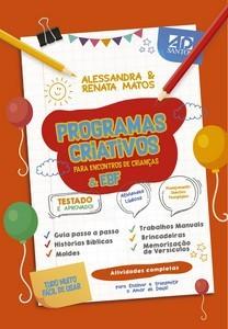 PROGRAMAS CRIATIVOS PARA ENCONTROS DE CRIANCAS - ALESSANDRA MATOS