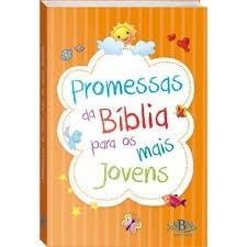 PROMESSAS DA BIBLIA PARA OS MAIS JOVENS - TODOLIVRO